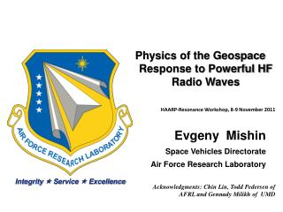 Physics of the Geospace Response to Powerful HF Radio Waves