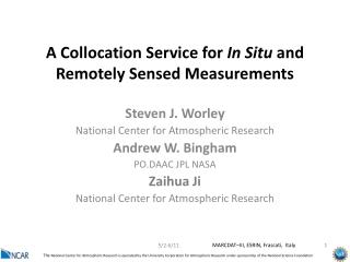 A Collocation Service for  In Situ  and Remotely Sensed Measurements