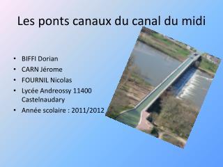 Les ponts canaux du canal du midi