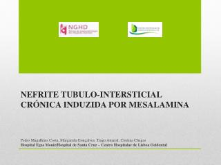 Nefrite Tubulo-Intersticial Crónica induzida por  Mesalamina