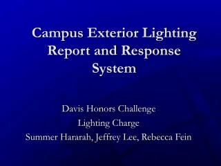 Campus Exterior Lighting  Report and Response  System