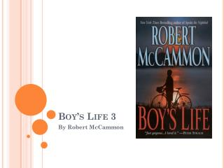 Boy's Life 3