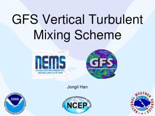 GFS Vertical Turbulent Mixing Scheme