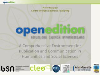 Pierre Mounier Centre for Open  Electronic Publishing