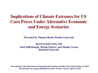 Presented by Thomas Hertel, Purdue University  Based on joint work with