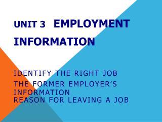 Unit 3    Employment Information