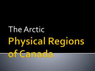 Physical Regions of Canada