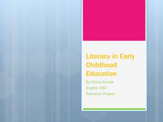 Literacy in Early Childhood Education