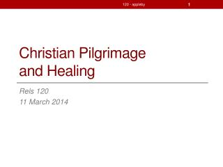 Christian Pilgrimage and Healing