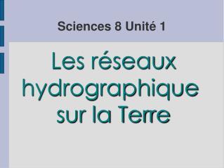 Sciences 8 Unité 1