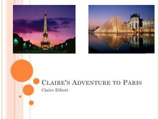 Claire's Adventure to Paris