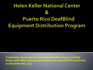Helen Keller National  Center & Puerto Rico  DeafBlind Equipment Distribution Program