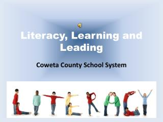 Literacy, Learning and Leading