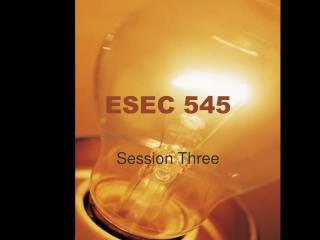 ESEC 545