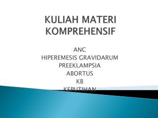 KULIAH MATERI KOMPREHENSIF