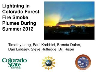 Lightning in Colorado Forest Fire Smoke Plumes During Summer 2012