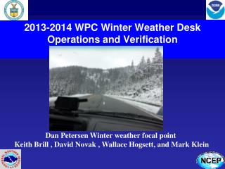 2013-2014 WPC Winter Weather Desk Operations and Verification