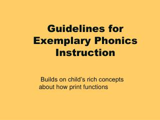 Guidelines for Exemplary Phonics Instruction