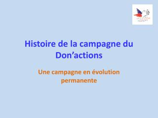Histoire de la campagne du  Don'actions