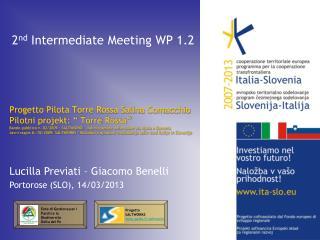 2 nd  Intermediate Meeting WP 1.2