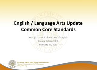 English  / Language Arts  Update Common Core Standards
