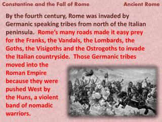 Constantine and the Fall of Rome                      Ancient  Rome