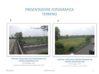 PRESENTAZIONE FOTOGRAFICA  TERRENO
