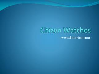 Citizen Eco Watches