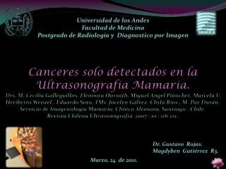 Universidad de los Andes Facultad de Medicina Postgrado de Radiolog�a y  Diagnostico por Imagen