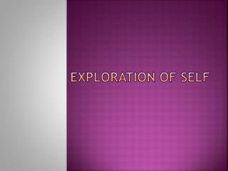 Exploration of Self