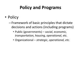 Policy and  Programs
