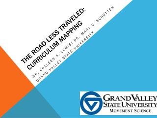 The Road less traveled: curriculum mapping