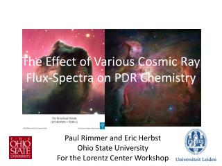 The Effect of Various Cosmic Ray Flux-Spectra on PDR Chemistry
