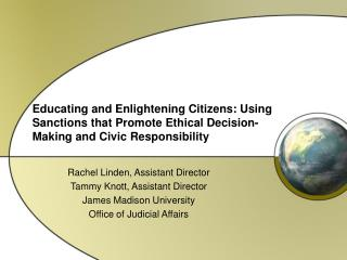 Educating and Enlightening Citizens: Using Sanctions that Promote Ethical Decision-Making and Civic Responsibility