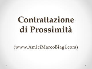Contrattazione  di Prossimità (www.AmiciMarcoBiagi.com)