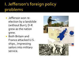 I. Jefferson's foreign policy problems