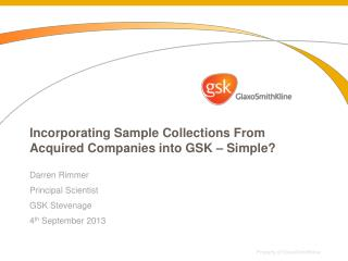Incorporating Sample Collections From Acquired Companies into GSK – Simple?
