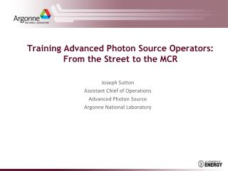 Training Advanced Photon Source Operators: From the Street to the MCR