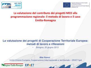 La valutazione dei progetti di Cooperazione Territoriale Europea: metodi di lavoro e riflessioni