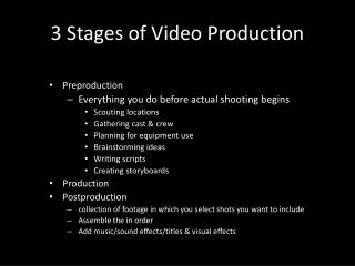 3 Stages of Video Production