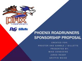 Phoenix Roadrunners Sponsorship Proposal