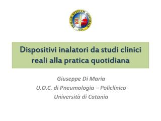 Dispositivi inalatori da studi clinici  reali alla  pratica  quotidiana