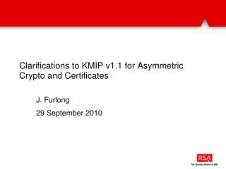 Clarifications to KMIP v1.1 for Asymmetric Crypto and Certificates
