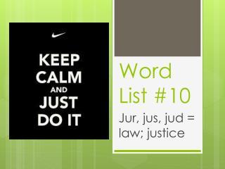 Word List #10