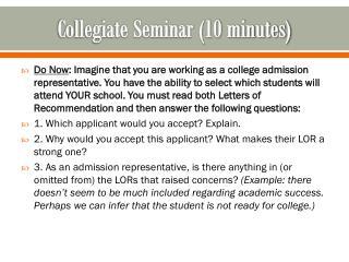 Collegiate Seminar (10 minutes)