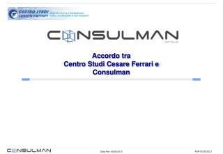 Accordo tra  Centro  Studi Cesare Ferrari e  Consulman