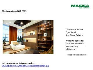 Masisa  en Casa FOA 2013