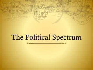 The Political Spectrum