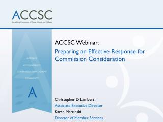 ACCSC Webinar: Preparing  an Effective Response for Commission Consideration