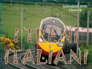 I TRENI ITALIANI